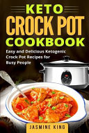 Keto Crock Pot Cookbook