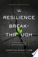 The Resilience Breakthrough