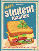 Student Toasties  Toastie Heaven for Students on a Budget