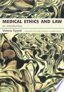 Medical Ethics And Law book