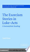 The Exorcism Stories in Luke Acts