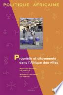 Propri  t   et citoyennet   dans l Afrique des villes