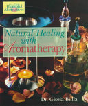 Natural Healing with Aromatherapy
