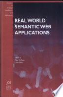 Real World Semantic Web Applications