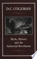 Myth, History and the Industrial Revolution
