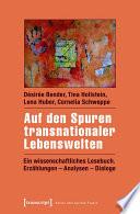 Auf den Spuren transnationaler Lebenswelten