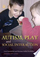 Autism  Play and Social Interaction