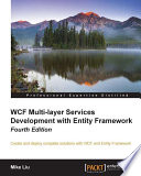 WCF Multi layer Services Development with Entity Framework   Fourth Edition