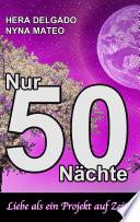 Nur 50 N  chte