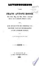 Levensschets Van Frans Antoni Bosse Phil Theor Mag Lit Hum Doctor Laatstelijk Rector Van De Latijnsche School Te Leiden