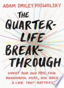 The Quarter Life Breakthrough