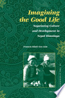 Imagining The Good Life : of the good life in a...