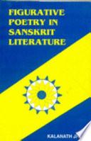 Figurative Poetry in Sanskrit Literature