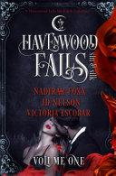 Havenwood Falls Sin Silk Volume One