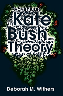 Adventures In Kate Bush And Theory : you have never seen her before. here is...