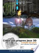 Cr  ez vos propres jeux 3D comme les pros