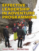 Effective Leadership in Adventure Programming  3E