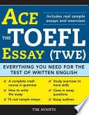 Ace the TOEFL Essay  TWE