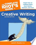 The Complete Idiot s Guide to Creative Writing  2nd edition