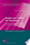 Risiko und Gefahr im Tourismus