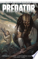 Predator  Fire and Stone