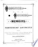 Biographical and Historical Memoirs of Northwest Louisiana Book PDF