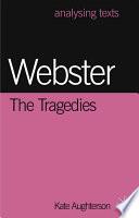 Webster  The Tragedies