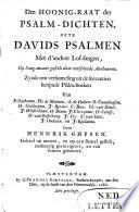 Den hoonig raat der psalm dichten  ofte Davids psalmen met d andere lof sangen  op sang maate gestelt door verscheide autheuren