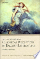 The Oxford History of Classical Reception in English Literature  The Oxford History of Classical Reception in English Literature