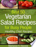 Best 50 Vegetarian Salads for Busy People  Healthy Diet Recipes