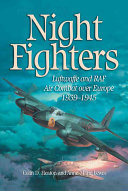 Night Fighters : of limited visibility aerial combat between great britain...