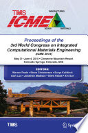 Proceedings of the 3rd World Congress on Integrated Computational Materials Engineering  ICME
