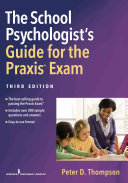 The School Psychologist Psychologist Praxis Exam Guide