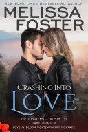 Crashing into Love  Love in Bloom  The Bradens  Book 12