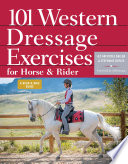 101 Western Dressage Exercises for Horse   Rider