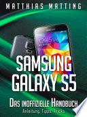 Samsung Galaxy S5     das inoffizielle Handbuch  Anleitung  Tipps  Tricks