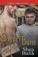Sweet Buns  Cedar Falls 1   Siren Publishing Classic Manlove