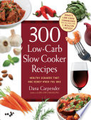 300 Low Carb Slow Cooker Recipes