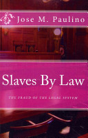 Slaves by Law