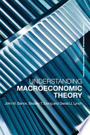 Understanding Macroeconomic Theory
