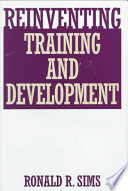 Reinventing Training And Development : specialist sims shows why and...