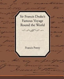 Sir Francis Drake s Famous Voyage Round the World