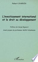 L Investissement International Et Le Droit Au D Veloppement