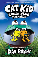 Book Cat Kid Comic Club  2  From the Creator of Dog Man