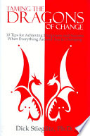 Taming the Dragons of Change