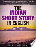 The Indian Short Story in English  1835  2008