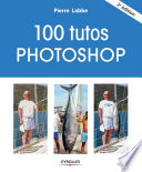 100 tutos Photoshop
