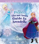 Elsa and Anna s Guide to Arendelle