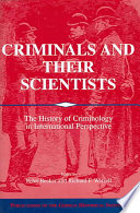 Criminals and Their Scientists