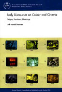 Early Discourses On Colour And Cinema : ...